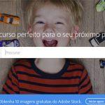 Procura imagens na Internet? Use o Adobe Stock gratuitamente por 1 mês